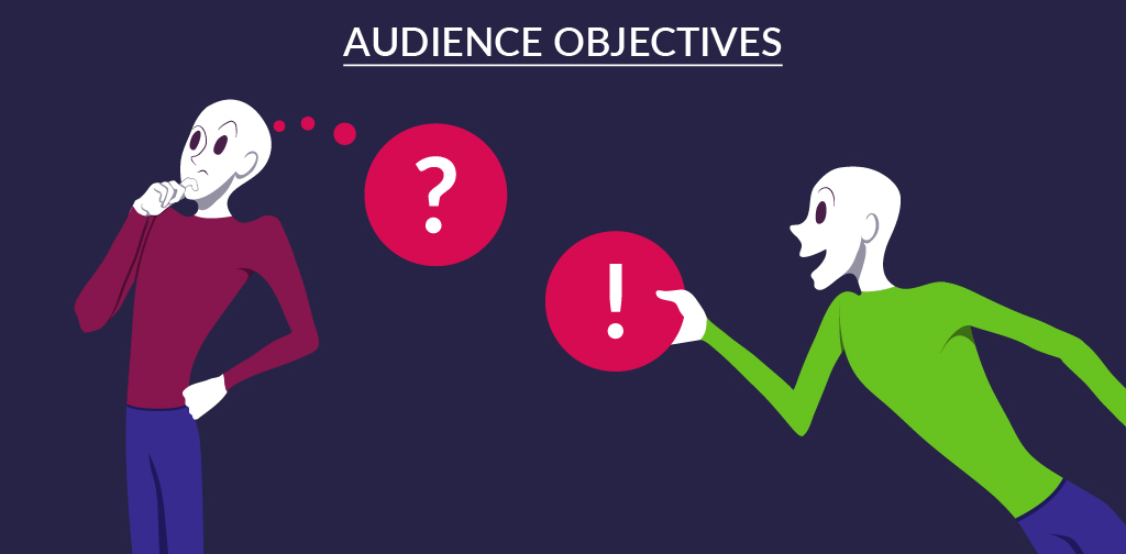 Building The Base - Establishing Audience objectives