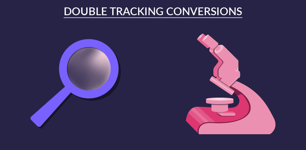Double tracking conversions