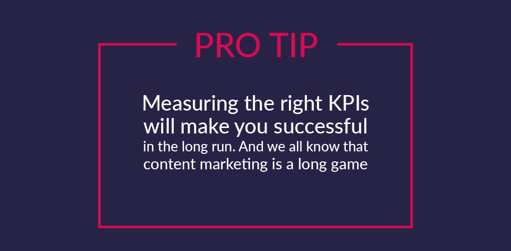 What content marketing KPIs are and why they matter - Measuring the right KPIs