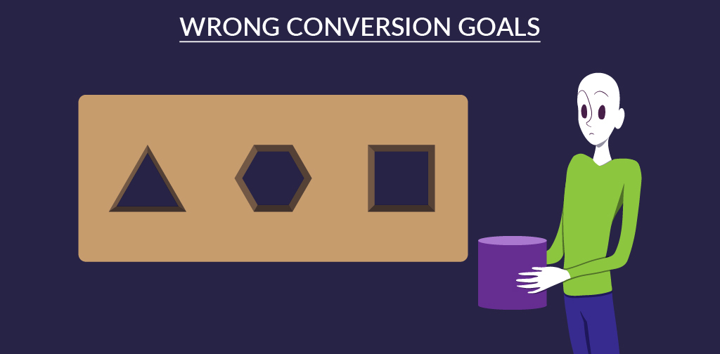 Wrong conversion goals.jpg